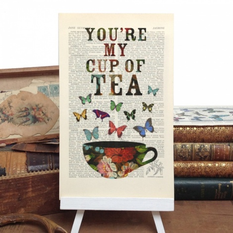 You Are My Cup of Tea Vintage Print