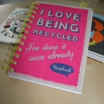 'I Love Being Recycled' A5 Notebook