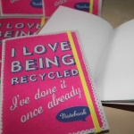 'I Love Being Recycled' A6 Notebook