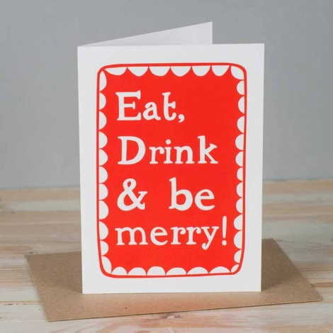 Eat, Drink & Be Merry Christmas Card