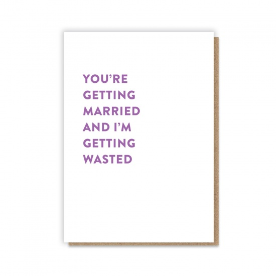 Married & Wasted Card